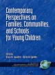 Contemporary Perspectives on Families, Communities and Schools for Young Children