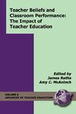 Teacher Beliefs and Classroom Performance