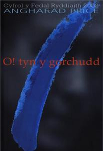 O! Tyn Y Gorchudd