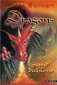 Dragons - And Decisions
