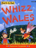 Barti and Bel Whizz Around Wales