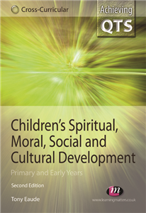 Children's Spiritual, Moral, Social and Cultural Development