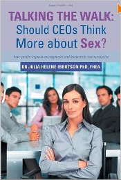 Talking the Walk: Should Ceos Think More About Sex?
