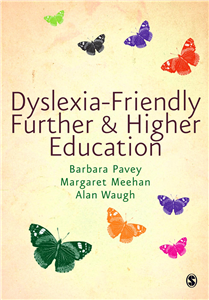 Dyslexia-Friendly Further and Higher Education