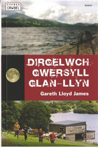 Dirgelwch Gwersyll Glan-llyn