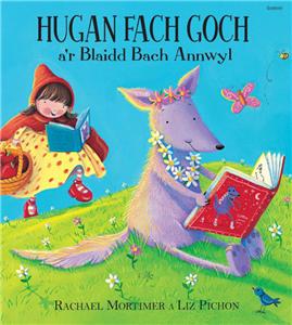 Hugan Fach Goch A'r Blaidd Bach Annwyl