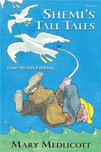 Shemi's Tall Tales