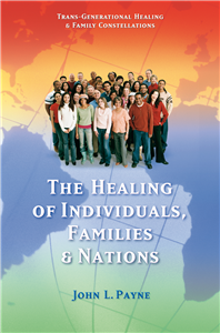 The Healing of Individuals, Families and Nations