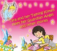 Tara and Her Talking Kitten Meet Her Guardian Angel