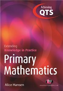 Primary Mathematics: Extending Knowledge in Practice