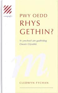 Pwy Oedd Rhys Gethin?