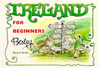 Ireland for Beginners, Or, Get Lost in Ireland