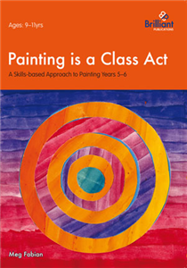 Painting Is a Class Act Years 5-6