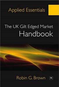 The Uk Gilt Edged Market Handbook