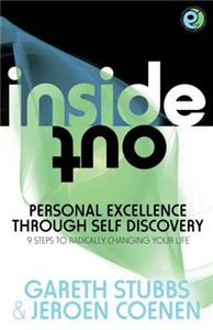 Inside Out - Personal Excellence Through Self Discovey - 9 Steps to Radical