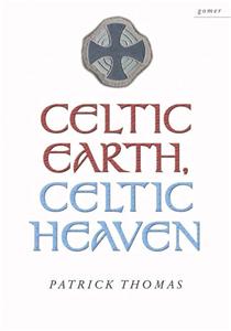 Celtic Earth, Celtic Heaven
