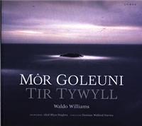 Mor Goleuni/tir Tywyll