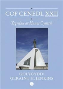 Cof Cenedl Xxii - Ysgrifau Ar Hanes Cymru