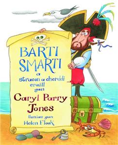 Barti Smarti a Straeon a Cherddi Eraill
