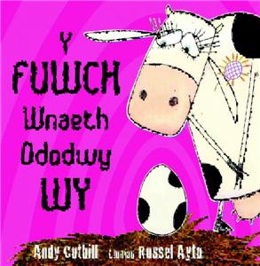 Y Fuwch Wnaeth Ddodwy Wy