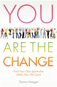 You Are the Change