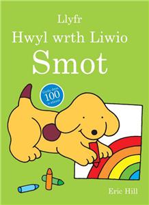 Cyfres Smot: Llyfr Hwyl Wrth Liwio Smot