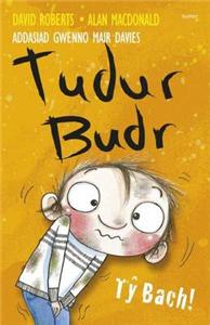 Tudur Budr: T Bach