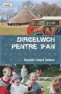 Cyfres Cawdel: Dirgelwch Pentre Ifan