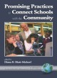 Promising Practices to Connect Schools with the Community