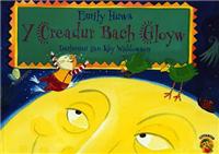 Y Creadur Bach Gloyw
