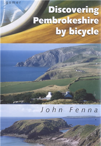 Discovering Pembrokeshire By Bicycle
