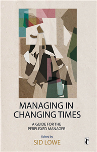Managing in Changing Times