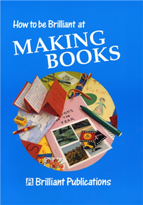 How to Be Brilliant at Making Books.