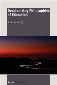 Decolonizing Philosophies of Education