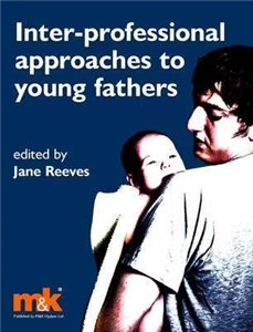 Inter-professional Approaches to Young Fathers