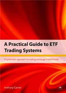 A Practical Guide to Eft Trading Systems