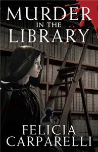 Murder in the Library: A Mystery Inspired By Sherlock Holmes and One of His