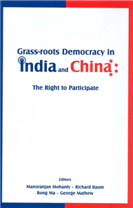 Grass-Roots Democracy in India and China