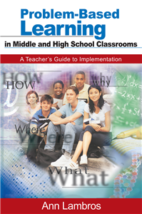 Problem-Based Learning in Middle and High School Classrooms