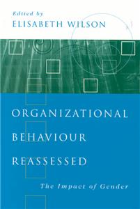 Organizational Behaviour Reassessed