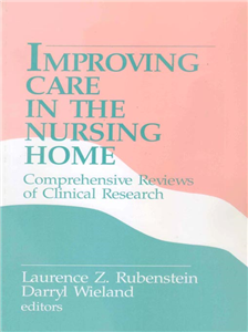 Improving Care in the Nursing Home
