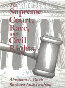 The Supreme Court, Race, and Civil Rights