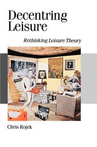 Decentring Leisure
